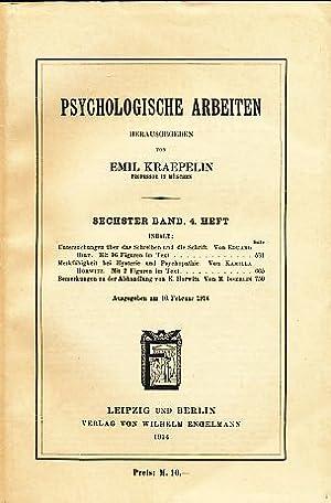 Psychologische Arbeiten. 6. Band; 4. Heft.: Kraepelin, Emil (Hrsg.):