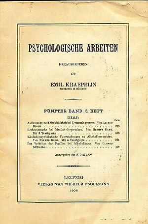 Psychologische Arbeiten. 5. Band; 3. Heft.: Kraepelin, Emil (Hrsg.):