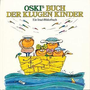 Oskis Buch der klugen Kinder. Deutsche Verse: Weiss, Oskar: