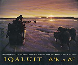 Iqualuit. Gateway to Baffin. Photography and Text by Nick Newbery.