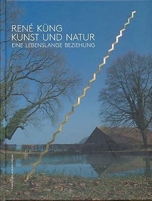 René Küng, Kunst und Natur. Eine lebenslange: Küng, René: