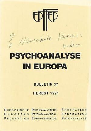 Bulletin 37. Psychoanalyse in Europa. Herbst 1991.: Holder, Alex (Ed.):
