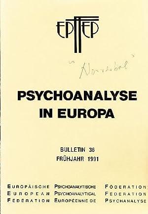 Bulletin 36. Psychoanalyse in Europa. Frühjahr 1991.: Holder, Alex (Ed.):