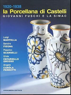 1920 - 1938 La porcellana di Castelli;: Caròla-Perrotti, Angela und