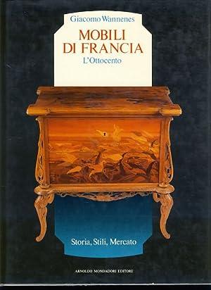 Mobili di francia l 39 ottocento storia stili mercato par wannenes giacomo milano - Stili di mobili ...