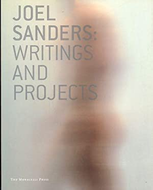 Joel Sanders. Writings and Projects Introduction by Joseph Rosa.: Riley, Terence (Ed.):