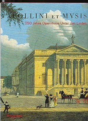250 Jahre Opernhaus Unter den Linden Apollini et musis.: Quander, Georg [Hrsg.]: