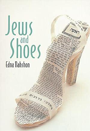 Jews and Shoes.: Nahshon, Edna: