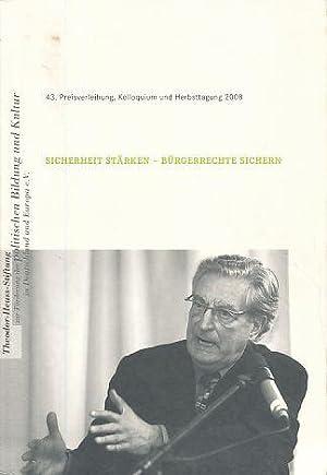 Sicherheit Stärken - Bürgerrechte Sichern. 43. Theodor-Heuss-Preisverleihung am 12.04.2008 - ...