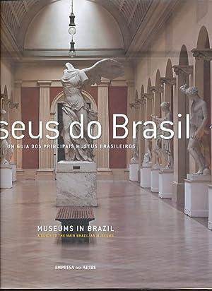 Museus do Brasil. Um guia dos principais: Ávila, Fábio (Ed.):