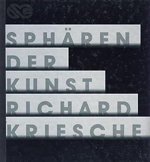 Richard Kriesche. Sphären der Kunst. Ausstellungskurator: Werner: Kriesche, Richard: