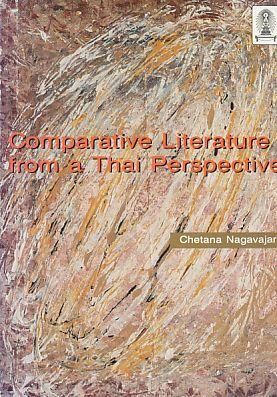 Comparative Literature from a Thai Perspective. Collected Articles 1978-1992.