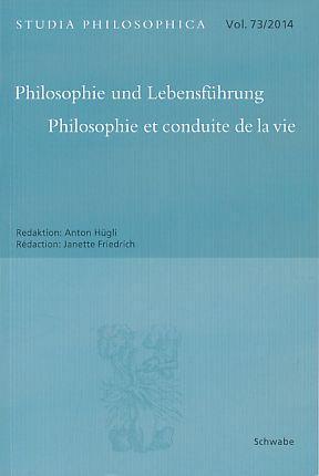 Philosophie und Lebensführung = Philosophie et conduite: Hügli, Anton und