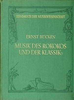 Die Musik des Rokokos und der Klassik.: Bücken, Ernst: