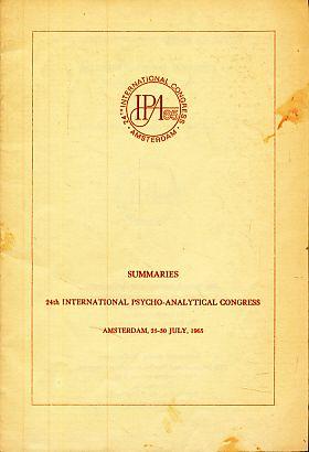 Summaries 24th International Psycho-Analytical Congress Amsterdam, 25-30
