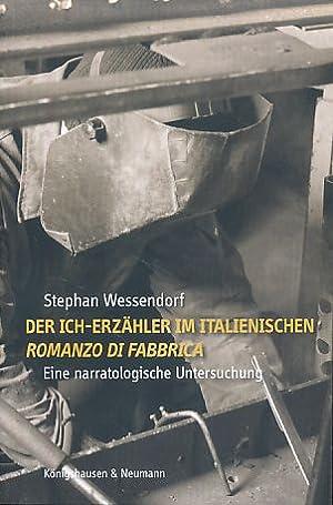 Der Ich-Erzähler im italienischen romanzo di fabbrica.: Wessendorf, Stephan: