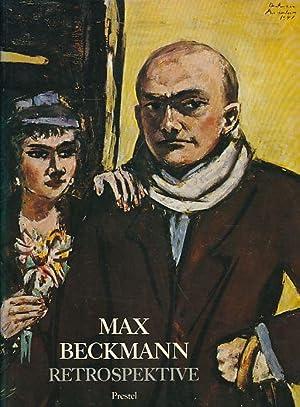 Max Beckmann : Retrospektive ; [Haus d.: Beckmann, Max: