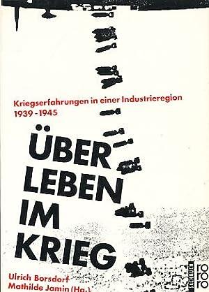 Über Leben im Krieg : Kriegserfahrungen in: Borsdorf, Ulrich (Hrsg.):
