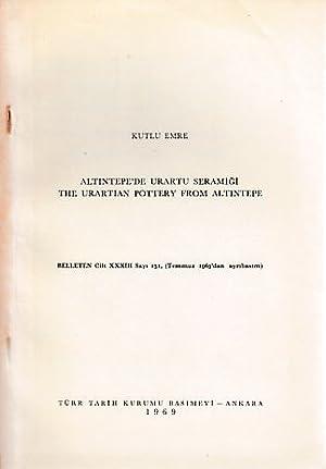 Altintepe'de Urartu Seramigi. The Urartian Pottery from: Emre, Kutlu: