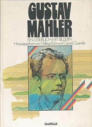 Ein Lesebuch mit Bildern. Hrsg. v. Hellmut: Mahler, Gustav: