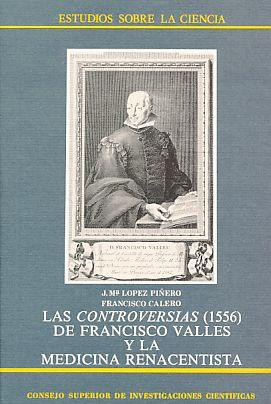 Las Controversias (1556) de Francisco Valles y: Pinero, Lopez (u.a.):