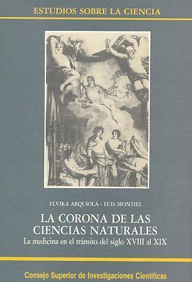 La Corona de las Ciencias Naturales. La: Arquiola, Elvira (u.a.):