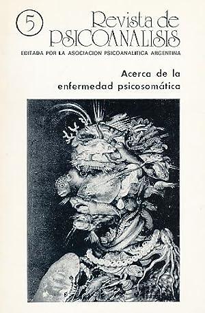 Acerca de la enfermedad psicosomatica. Nr. 5.