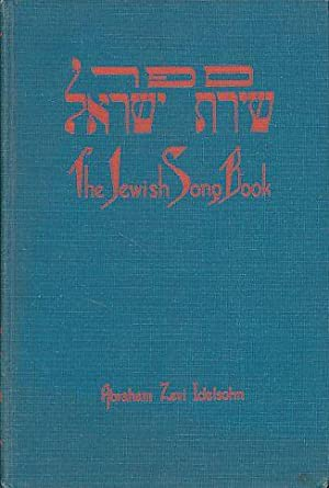 The Jewish song book for synagogue, school: Idelsohn, Abraham Zevi: