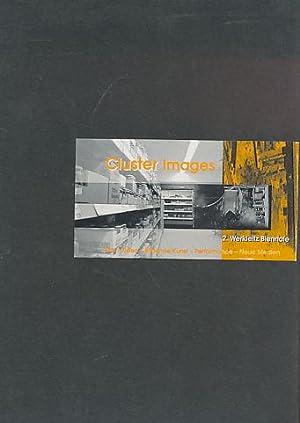 Cluster Images. 2. Werkleitz Biennale. Film/Video; Bildende: Kreißler, Marion (u.a.):
