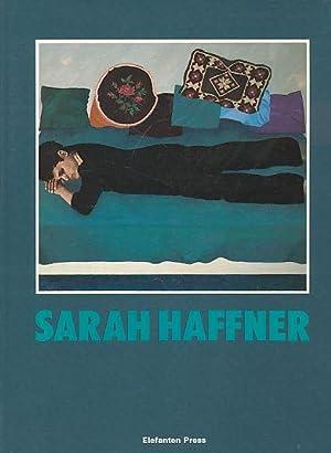 Sarah Haffner : Bilder und Texte ;: Haffner, Sarah: