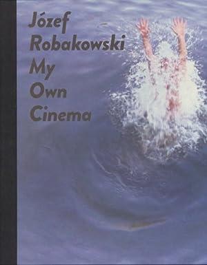 Józef Robakowski. My Own Cinema Ausstellungspublikation Centre for Contemporary Art Ujazdowski ...