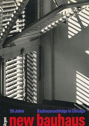 50 Jahre New Bauhaus : Bauhausnachfolge in: Hahn, Peter (Hrsg.):