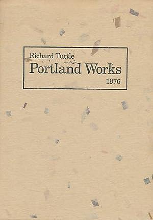 Richard Tuttle. Portland Works. 1976. 18. März: Tuttle, Richard: