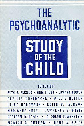 Volume XVI. The Psychoanalytic Study of the: Eissler, Ruth S.,