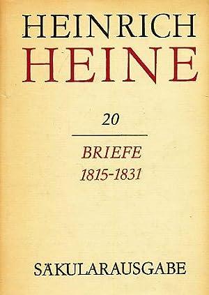 Briefe. 1815 - 1831. Bearb.: Fritz H. Eisner. H. Heine / Säkularausg.; Band 20.: Heine, Heinrich: