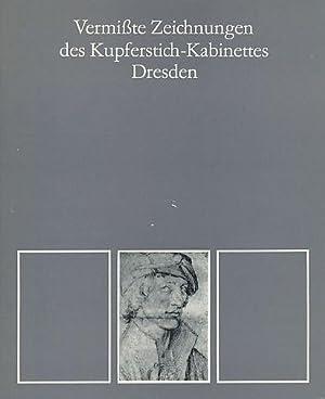 Vermißte Zeichnungen des Kupferstich-Kabinettes Dresden.: Dittrich, Christian (Bearb.):