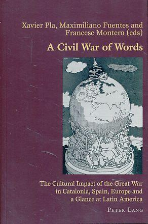 A Civil War of Words. Hispanic Studies: Culture and Ideas 72.