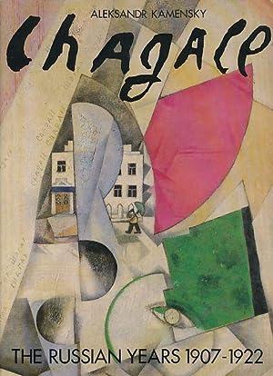Chagall. The Russian Yeatrs 1907-1922. Von Aleksandr: Chagall, Marc: