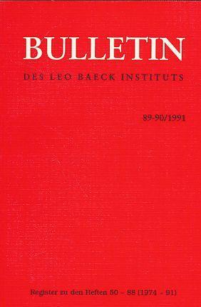 89-90 / 1991. Bulletin des Leo Baeck: Walk, Joseph (Hrsg.)