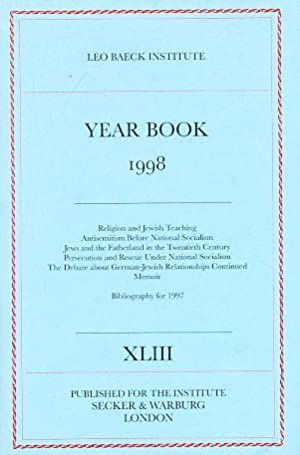 1998. Yearbook XLIII. Leo Baeck Institute. (Jahrbuch;: Grenville, J.A.S. (Ed.):