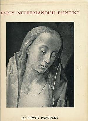 2 Bände) Early Netherlandish Painting. Volume I: Panofsky, Erwin: