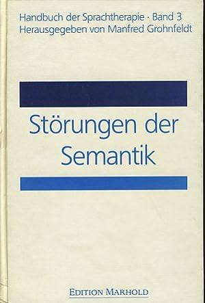 Störungen der Semantik. Handbuch der Sprachtherapie 3.: Grohnfeldt, Manfred (Hg.):