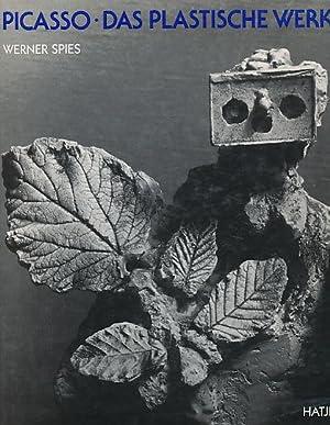 Picasso - das plastische Werk : Werkverzeichnis: Picasso, Pablo: