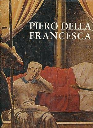 Piero Della Francesca. Il ciclo affrescato della: Piero della Francesca: