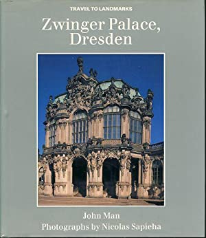 Zwinger Palace, Dresden. Photographs by Nicolas Sapieha, Travel to landmarks.
