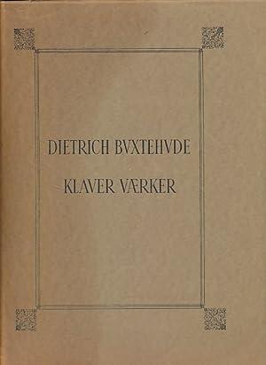 Klavervaerker. Udgivet af Emilius Bangert.: Buxtehude, Dietrich: