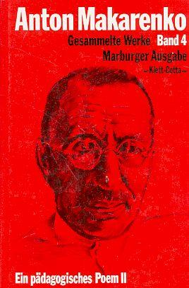 Ein pädagogisches Poem. Teil 2. Veröffentlichungen zu Lebzeiten. Makarenko, Anton Semenovic : ...
