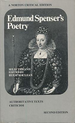 Edmund Spenser's Poetry. Authoritative texts, criticism. Selected: Spenser, Edmund: