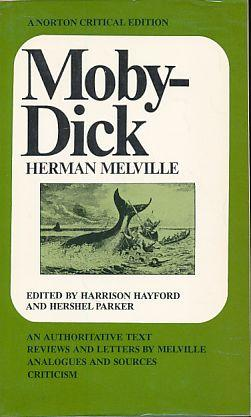Moby Dick. An authoritative text, reviews and: Melville, Herman: