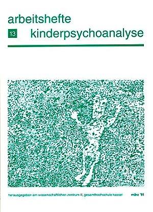Arbeitshefte Kinderpsychoanalyse. Heft 13, März '91.: Grohmann, Frank, Hilde